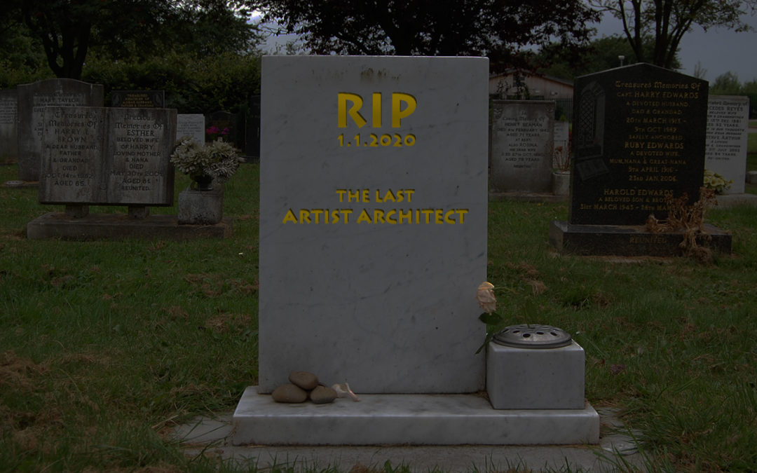 The artist architect is dead